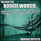 The Best Of Boogie Woogie - Boogie Woogie Stomp by Various Artists