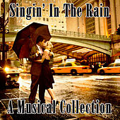Singin' In The Rain - A Musical Collection de Various Artists