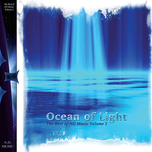 Ocean of Light: Best of AD Music Vol. 1 by Various Artists