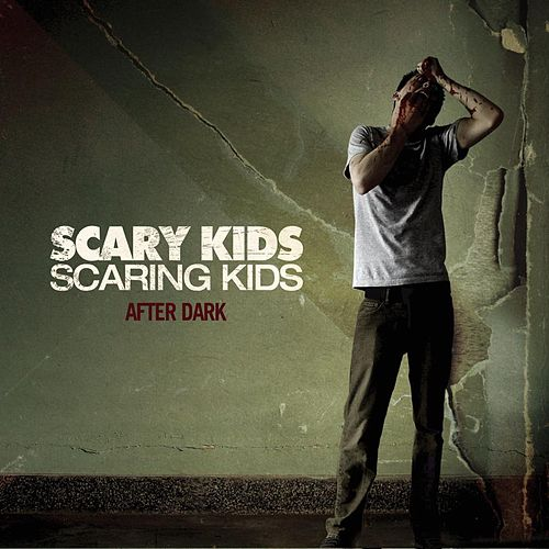 After Dark EP by Scary Kids Scaring Kids