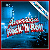 The American Rock N' Roll Platinum Edition de Various Artists