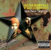 Solo Para Fanaticos by Illya Kuryaki and the Valderramas