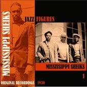 Jazz Figures / Mississippi Sheiks (1930), Volume 1 by Mississippi Sheiks
