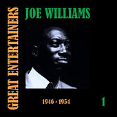 Great Entertainers / Joe Williams, Volume 1 (1946-1955) by Joe Williams