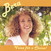 Voice for a Choice! by Bera