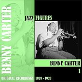 Jazz Figures / Benny Carter, Volume 1 (1929-1933) de Various Artists