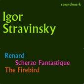 Stravinsky Conducts Stravinsky: Renard, Scherzo Fantastique and The Firebird von John Corigliano