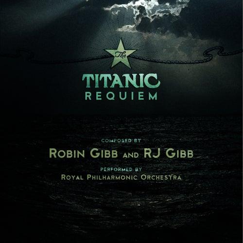 Titanic Requiem by Royal Philharmonic Orchestra