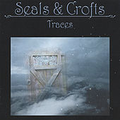 Traces von Seals and Crofts