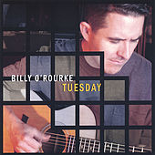 Tuesday by Billy O'rourke