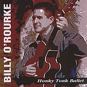 Honky Tonk Ballet by Billy O'rourke