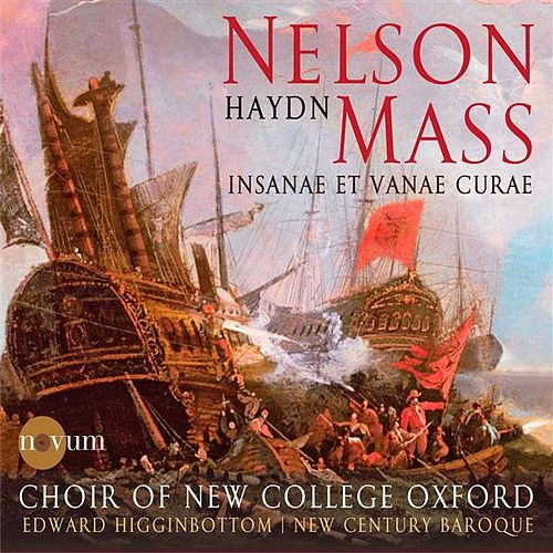 Haydn: Nelson Mass - Insanae et vanae curae by Various Artists