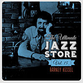 The Ultimate Jazz Store, Vol. 15 by Barney Kessel