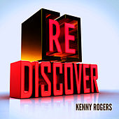 [RE]discover Kenny Rogers by Kenny Rogers