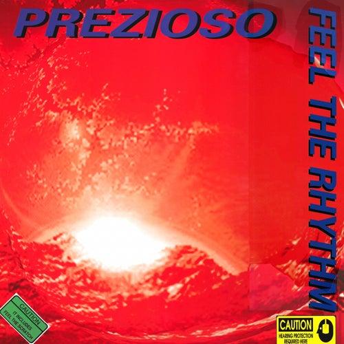 Feel The Rhythm by Prezioso