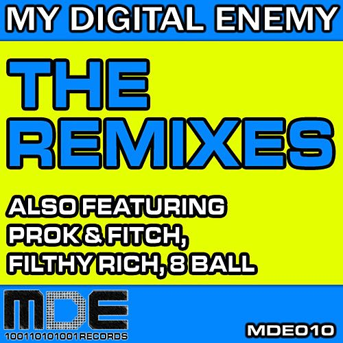 The Remixes - Single by My Digital Enemy