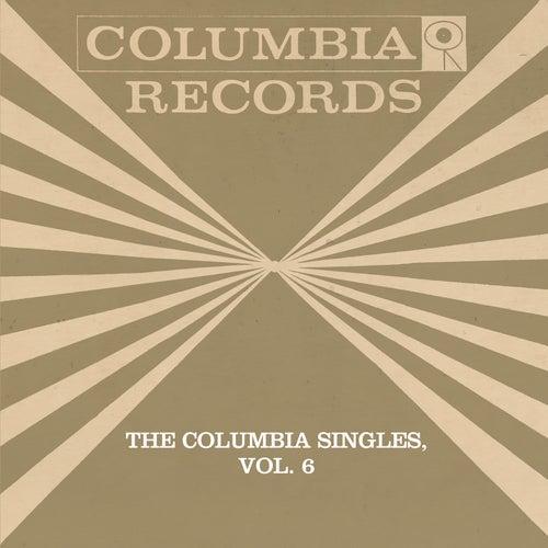 The Columbia Singles, Vol. 6 by Tony Bennett