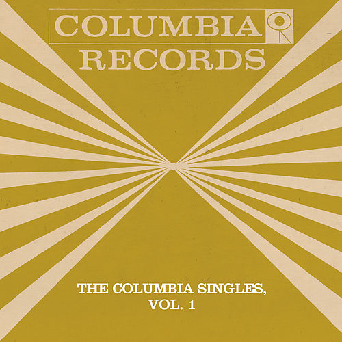 The Columbia Singles, Vol. 1 by Tony Bennett