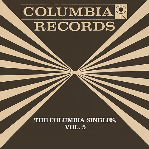 The Columbia Singles, Vol. 5 by Tony Bennett