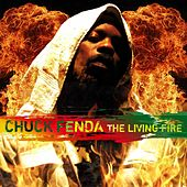 The Living Fire by Chuck Fenda