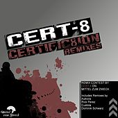 Certific8Ion Remixes von Cert-8