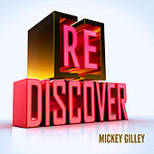 [RE]discover Mickey Gilley by Mickey Gilley