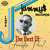 King Jammys Presents the Best of: by Frankie Paul