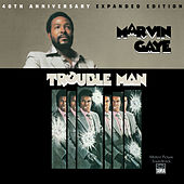 Trouble Man: 40th Anniversary Expanded Edition von Marvin Gaye