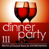 Dinner Party: 111 Pieces Of Classical Music For Entertaining by Various Artists