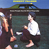 Some People Can Do What They Like de Robert Palmer