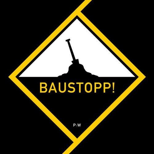 Baustopp! by Patenbrigade: Wolff