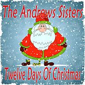 The Andrews Sisters: Twelve Days of Christmas de The Andrews Sisters