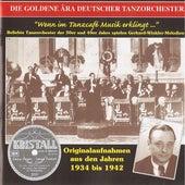 The Golden Era of the German Dance Orchestra: Wenn im Tanzcafe Musik erklingt (1934-1942) by Various Artists