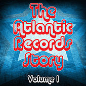 The Atlantic Records Story Volume 1 by Various Artists