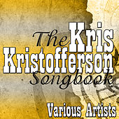 The Kris Kristofferson Songbook de Various Artists