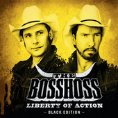 Liberty Of Action (Black Edition) von The Bosshoss