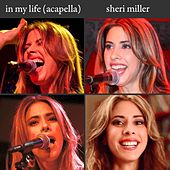 In My Life (Acapella) by Sheri Miller