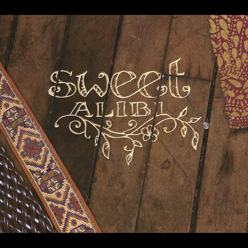 Sweet Alibi by Sweet Alibi