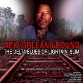 New Orleans Bound: TheDelta Blues of Lightnin' Slim de Lightnin' Slim