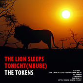 The Lion Sleeps Tonight (Mbube) by The Tokens