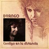 Contigo En La Distancia by Dyango