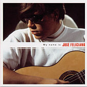 My Name Is José Feliciano de Jose Feliciano
