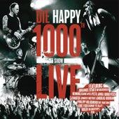 1000th Show Live von Die Happy