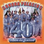 Sonora Palacios 40 años de Sonora Palacios