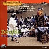 Dònfòli - Play the music. Bamana and Bozo songs from Kirango, Mali de Various Artists