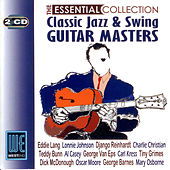 Classic Jazz & Swing Guitar Masters - The Essential Collection (Digitally Remastered) de Various Artists