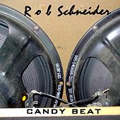 Candy Beat by Rob Schneider