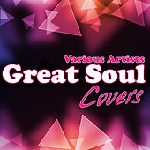 Great Soul Covers by Various Artists