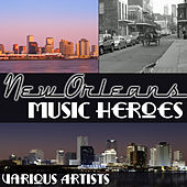 New Orleans Music Heroes de Various Artists