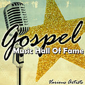 Gospel Music Hall Of Fame von Various Artists